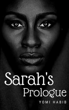 Sarah's Prologue