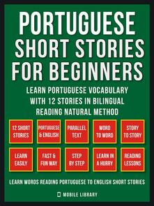 Portuguese Short Stories For Beginners (Vol 1)