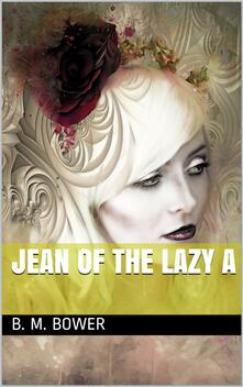 Jean of the Lazy A