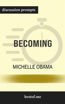 "Summary: ""Becoming"" by Michelle Obama 