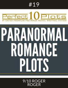 """Perfect 10 Paranormal Romance Plots #19-9 """"ROGER - ROGER"""""""