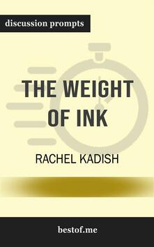 "Summary: ""The Weight of Ink"" by Rachel Kadish 