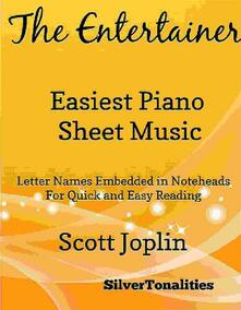 The Entertainer Easiest Piano Sheet Music