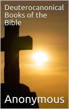 Deuterocanonical Books of the Bible / Apocrypha