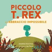 Copertina  Piccolo T. Rex e l'abbraccio impossibile