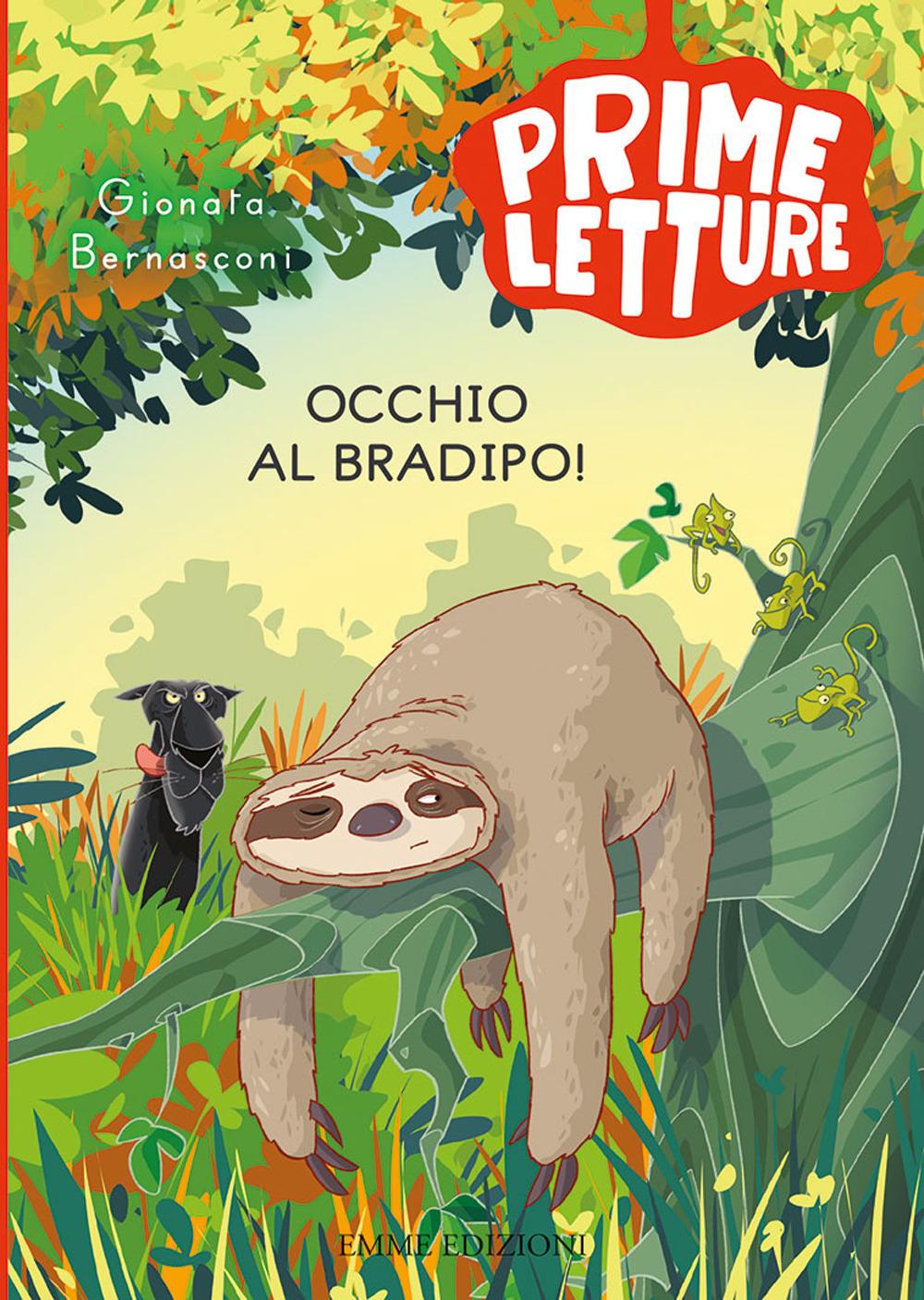 Image of Occhio al bradipo!
