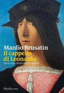 Il cappello di Leonardo. Storie sulla forma delle immagini.pdf