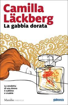 La gabbia dorata - Camilla Läckberg - copertina