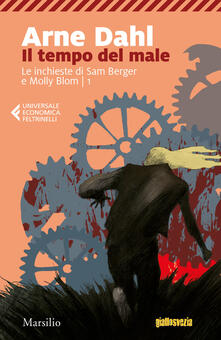 Lpgcsostenible.es Il tempo del male. Le inchieste di Sam Berger e Molly Blom. Vol. 1 Image