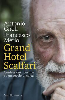 Grand hotel Scalfari. Confessioni libertine su un secolo di carta.pdf