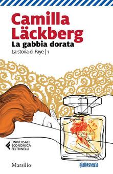 La gabbia dorata - Camilla Läckberg,Laura Cangemi - ebook