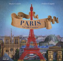 Parigi. La Ville Lumiere. Ediz. francese.pdf