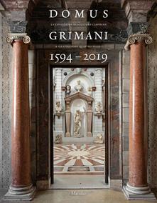 Camfeed.it Domus Grimani 1594-2019. La collezione di sculture classiche a palazzo dopo 400 anni. Catalogo della mostra (Venezia, 7 maggio 2019-2 maggio 2021). Ediz. a colori Image