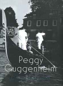 Vitalitart.it Peggy Guggenheim. L'ultima dogaressa. Catalogo della mostra (Venezia, 21 settembre 2019-27 gennaio 2020). Ediz. illustrata Image