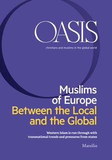Oasis. Cristiani e musulmani nel mondo globale. Ediz. inglese (2018). Vol. 28