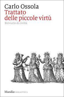 Amatigota.it Trattato delle piccole virtù. Breviario di civiltà Image