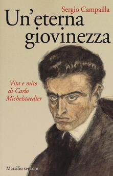 Winniearcher.com Un' eterna giovinezza. Vita e mito di Carlo Michelstaedter Image