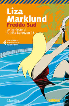 Camfeed.it Freddo sud. Le inchieste di Annika Bengtzon. Vol. 8 Image