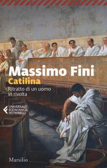 Ilmeglio-delweb.it Catilina. Ritratto di un uomo in rivolta Image