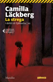 La strega. I delitti di Fjällbacka. Vol. 10 - Camilla Läckberg - copertina