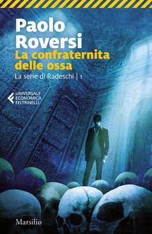 Tegliowinterrun.it La confraternita delle ossa. La serie di Radeschi. Vol. 1 Image