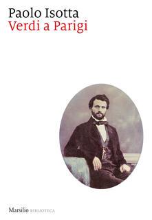 Verdi a Parigi - Paolo Isotta - copertina