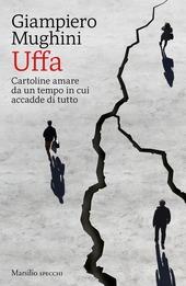 Copertina  Uffa : cartoline amare da un tempo in cui accadde di tutto
