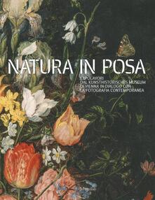 Natura in posa. Capolavori dal Kunsthistorisches Museum di Vienna in dialogo con la fotografia contemporanea. Catalogo della mostra (Treviso, 30 novembre 2019-31 maggio 2020). Ediz. a colori.pdf