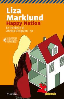 Secchiarapita.it Happy Nation. Le inchieste di Annika Bengtzon. Vol. 10 Image