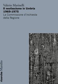 Winniearcher.com Il neofascismo in Umbria 1969-1975. La commissione d'inchiesta della Regione Image