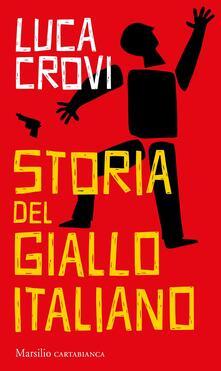 Storia del giallo italiano - Luca Crovi - copertina
