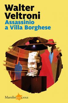 Assassinio a Villa Borghese - Walter Veltroni - ebook