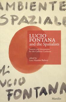 Recuperandoiltempo.it Lucio Fontana e gli Spaziali. Fonti e documenti per le gallerie Cardazzo. Ediz. inglese Image