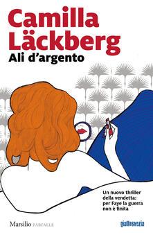 Ali d'argento - Camilla Läckberg - copertina