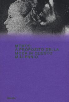 Promoartpalermo.it Memos. A proposito della moda in questo millennio. Catalogo della mostra (Milano, 21 febbraio-4 maggio 2020). Ediz. a colori Image