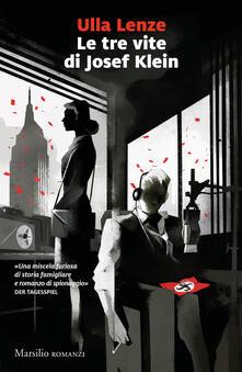 Le tre vite di Josef Klein - Ulla Lenze - copertina