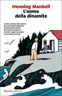 L' uomo della dinamite - Henning Mankell - copertina