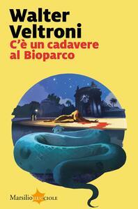 Libro C'è un cadavere al Bioparco Walter Veltroni