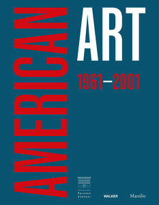 Libro American art 1961-2001. Ediz. inglese