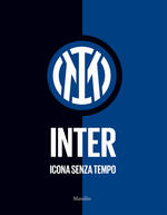 Inter. Icona senza tempo. Ediz. illustrata