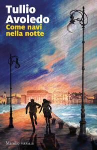 Libro Come navi nella notte Tullio Avoledo