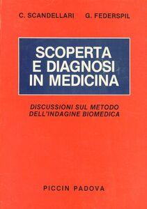 Scoperta e diagnosi in medicina. Discussioni sul metodo dell'indagine biomedica