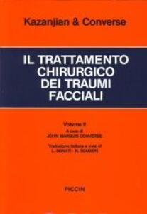 Il trattamento chirurgico dei traumi facciali