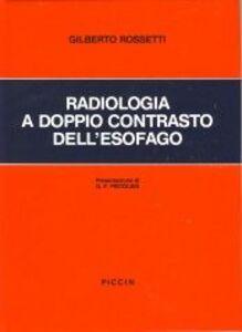 Radiologia a doppio contrasto dell'esofago