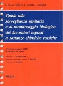 Guida alla sorveglianza sanitaria e al monitoraggio biologico dei laboratori esposti a sostanze chimiche tossiche