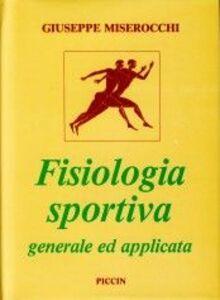 Fisiologia sportiva generale ed applicata