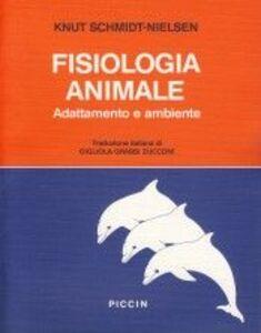 Fisiologia animale. Adattamento e ambiente
