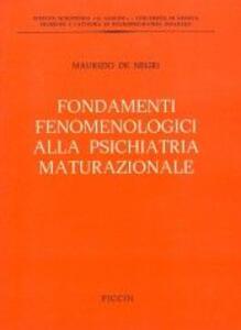 Fondamenti fenomenologici alla psichiatria maturazionale