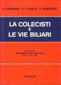 La colecisti e le vie biliari