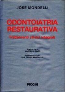 Odontoiatria restaurativa. Trattamenti clinici integrati